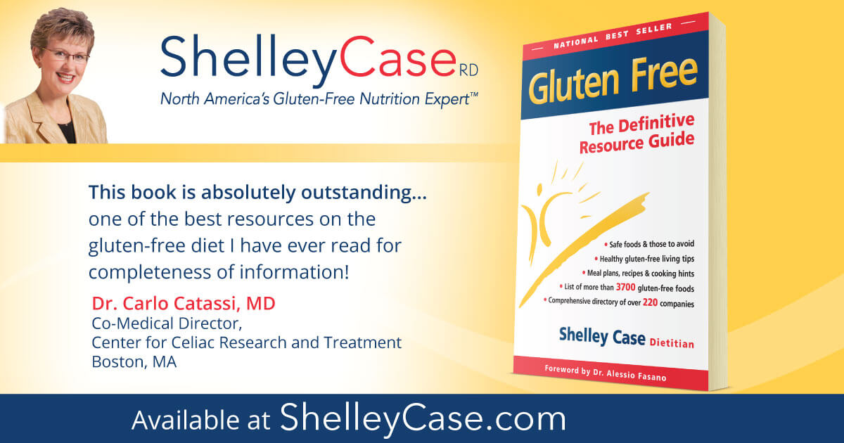 Gluten Free: The Definitive Resource Guide | Shelley Case, RD